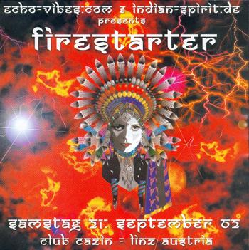 Flyer echo-vibes.com & indian-spirit.com presents firestarter